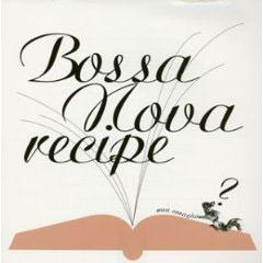 ボサノバ・レシピ